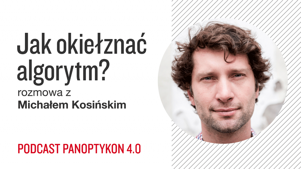 Panoptykon - Jak okiełznać algrorytm?